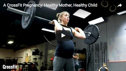 CrossFit et grossesse : maman en bonne santé = bébé en bonne santé
