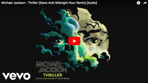 WODEZ en musique : Thriller – Steve Aoki remixe Michael Jackson