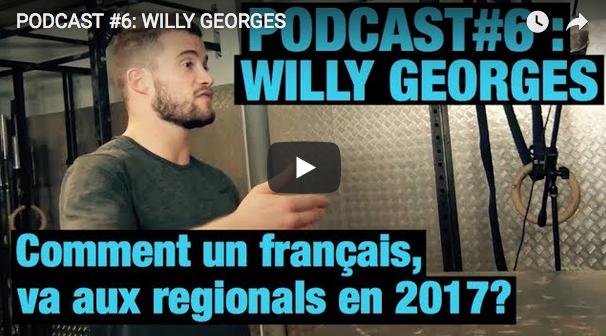 Podcast L'Atelier Fit : Willy Georges évoque sa participation aux Regionals 2017