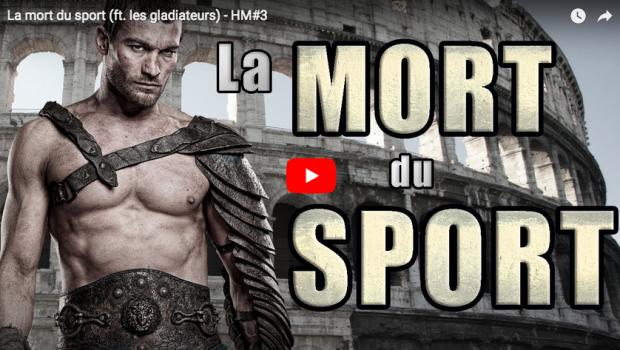 La mort du sport (ft. les gladiateurs) – par IRONQUEST