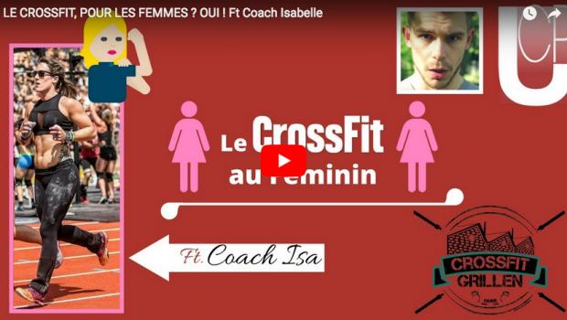 LE CROSSFIT AU FÉMININ : la FAQ d'Alex et Coach ISA