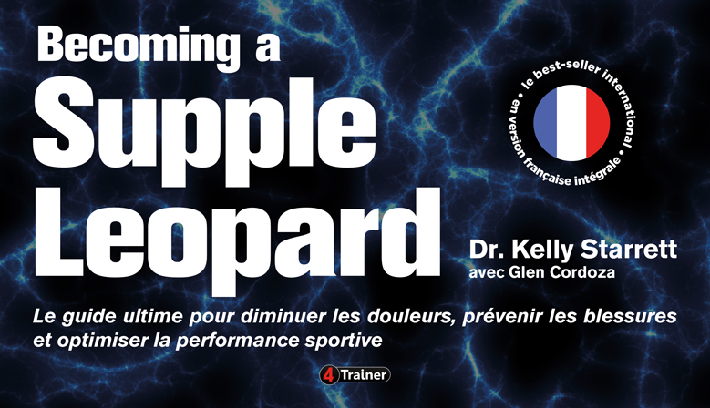 Protégé : Becoming a Supple Leopard : la bible du crossfitter – mobilité, prévention, optimisation de la performance