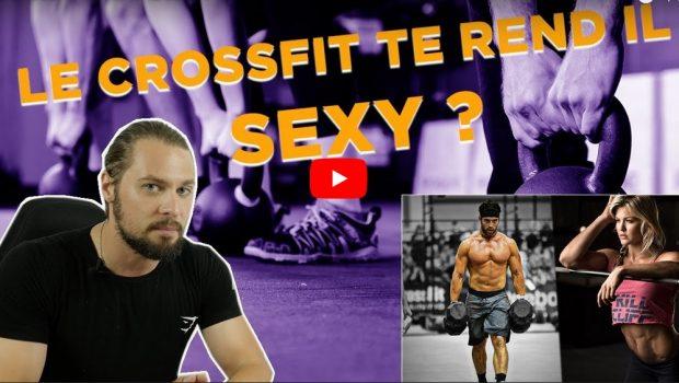 Le CrossFit rend-il sexy ? La réponse de W2ST BY Jordan Motyl !