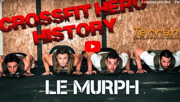Tout tout tout… sur le WOD Hero Murph !