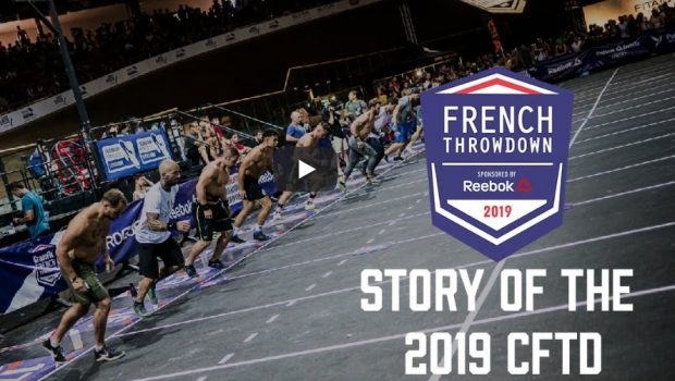 Documentaire : le CrossFit ®* French Throwdown 2019 !